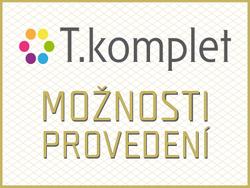 T.KOMPLET: MOŽNOSTI PROVEDENÍ