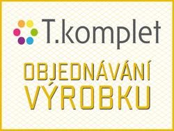 T.KOMPLET: OBJEDNÁVÁNÍ VÝROBKU