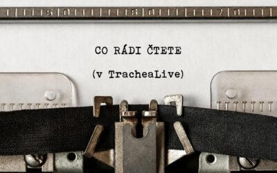 NEJNAVŠTĚVOVANĚJŠÍ PŘÍSPĚVKY TRACHEA LIVE